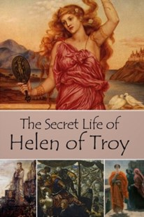 (ebook) The Secret Life of Helen of Troy - Classic Fiction