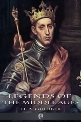 (ebook) Legends of the Middle Ages