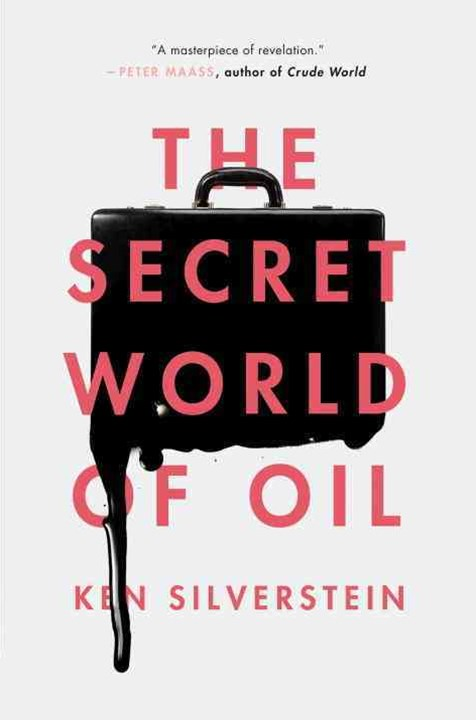 Secret World of Oil