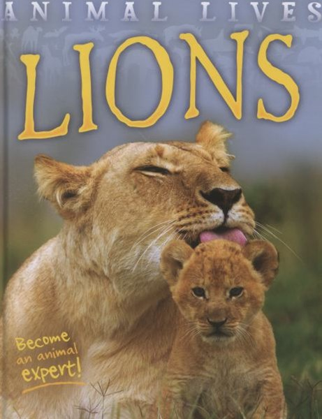 Animal Lives: Lions