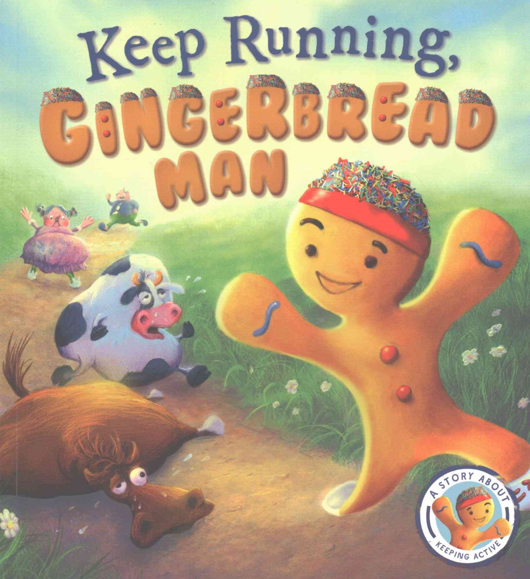 Fairytales Gone Wrong: Keep Running Gingerbread Man