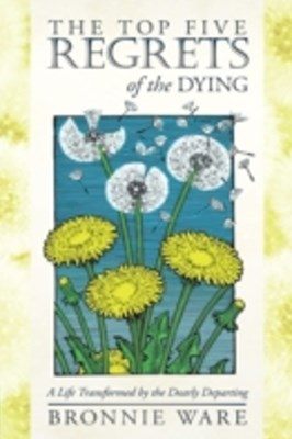 (ebook) Top Five Regrets of the Dying
