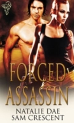 Forced Assassin