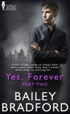 Yes, Forever: Part Two