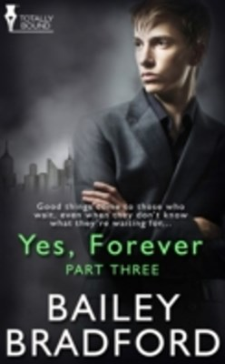 Yes, Forever: Part Three