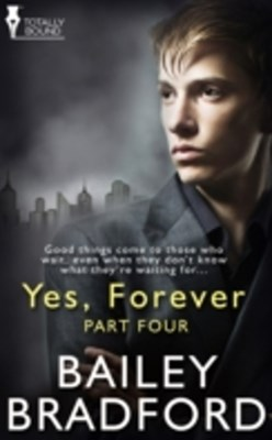 Yes, Forever: Part Four