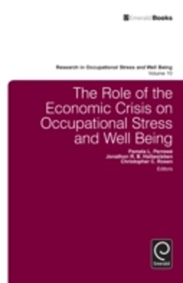 Role of the Economic Crisis on Occupational Stress and Well Being