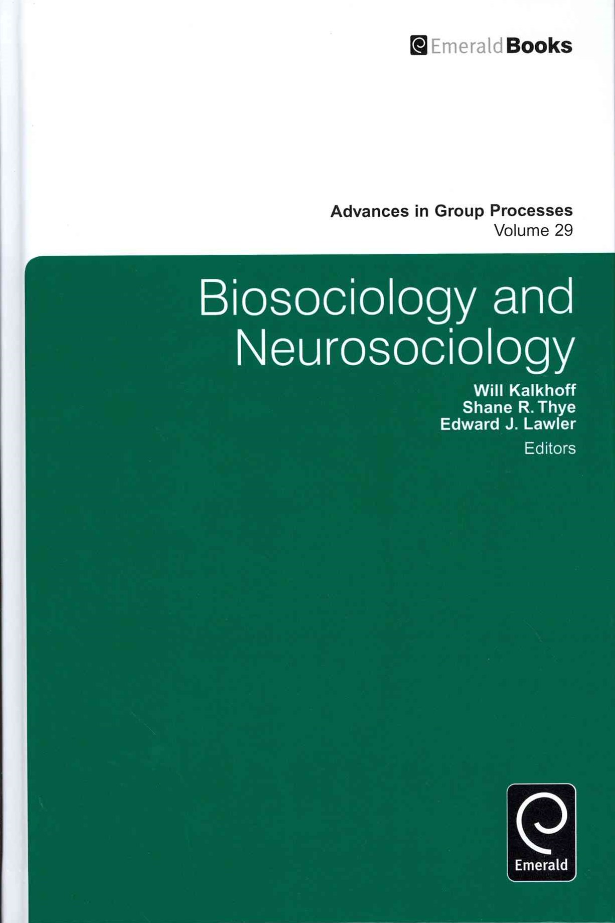 Biosociology and Neurosociology