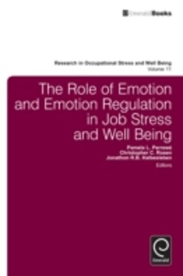 Role of Emotion and Emotion Regulation in Job Stress and Well Being