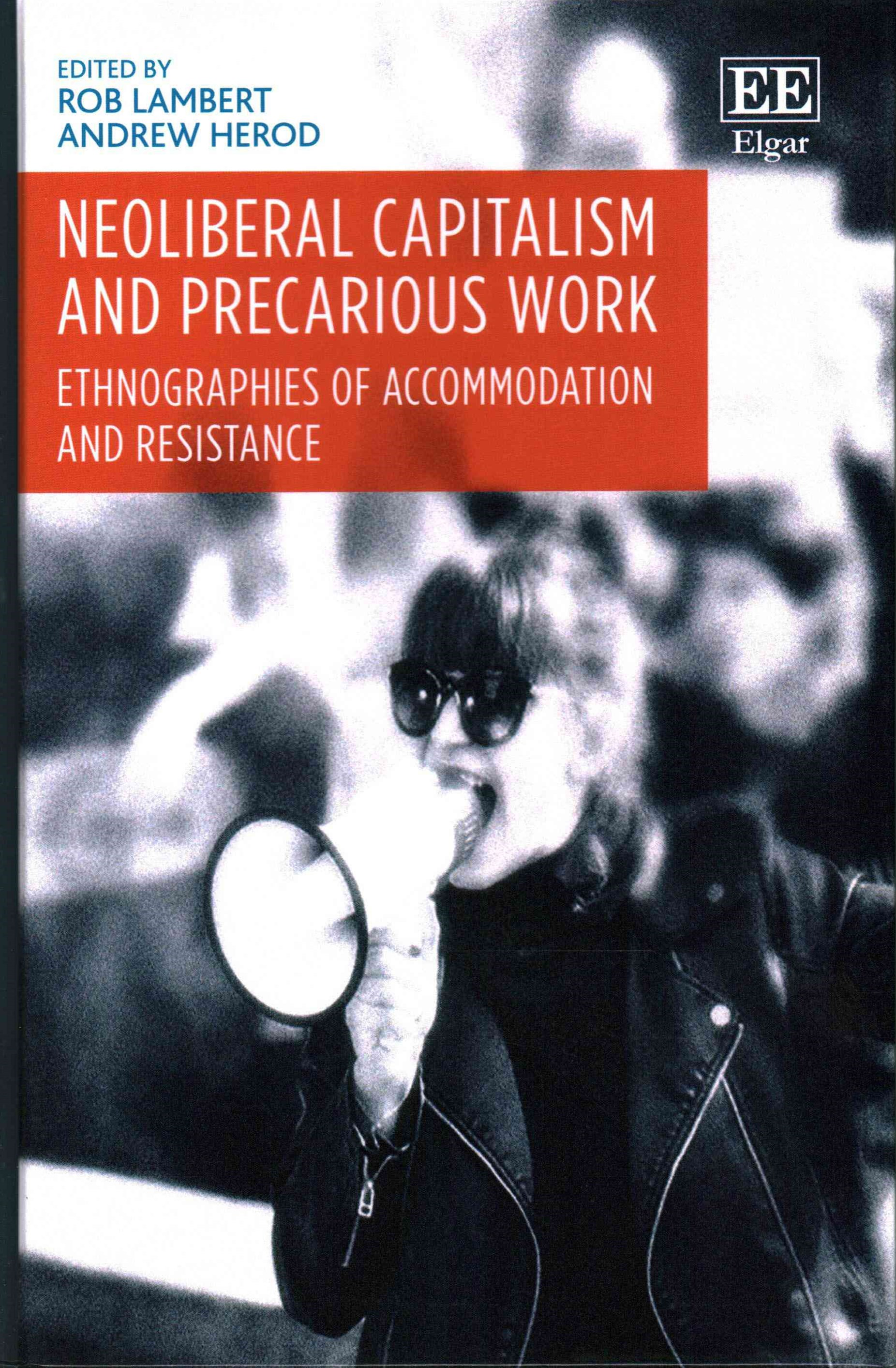 Neoliberal Capitalism and Precarious Work