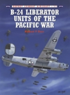 B-24 Liberator Units of the Pacific War