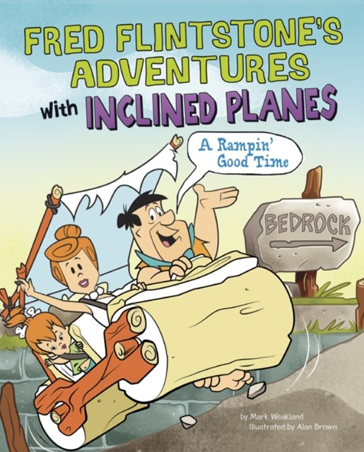 Fred Flintstone's Adventures with Inclined Planes
