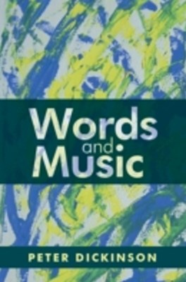 (ebook) Peter Dickinson: Words and Music