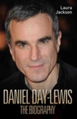 (ebook) Daniel Day-Lewis - The Biography