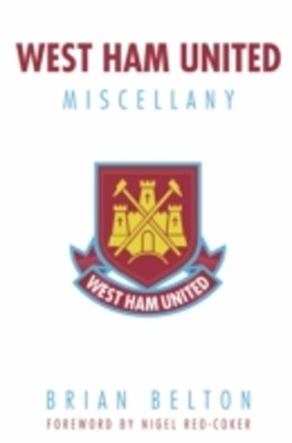 West Ham Miscellany