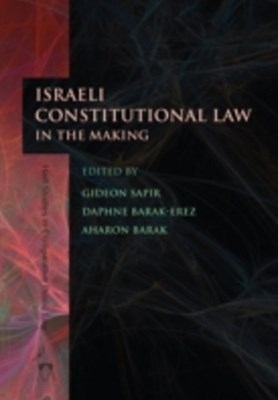 Israeli Constitutional Law in the Making