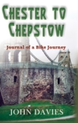 Chester to Chepstow