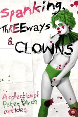 (ebook) Spanking, Threeways and Clowns