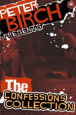 (ebook) Peter Birch Presents - The Confessions Collection