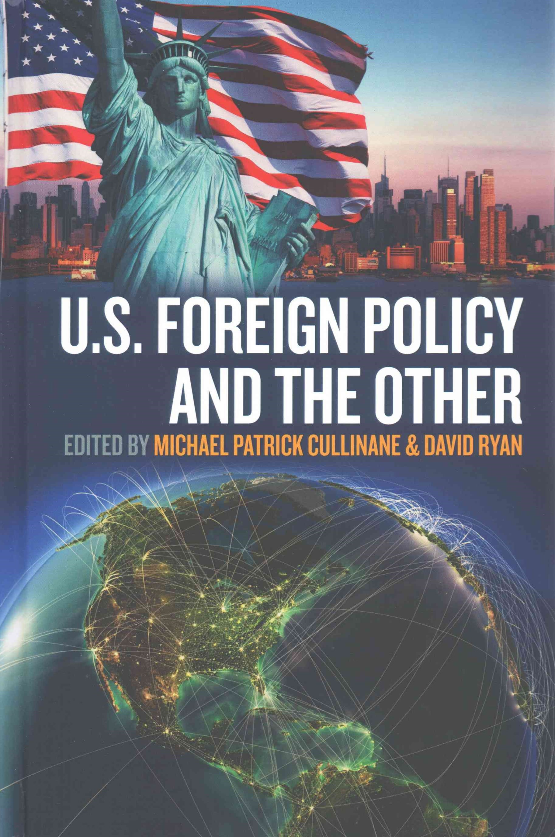 U. S. Foreign Policy and the Other