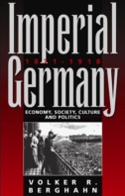 Imperial Germany, 1871-1918