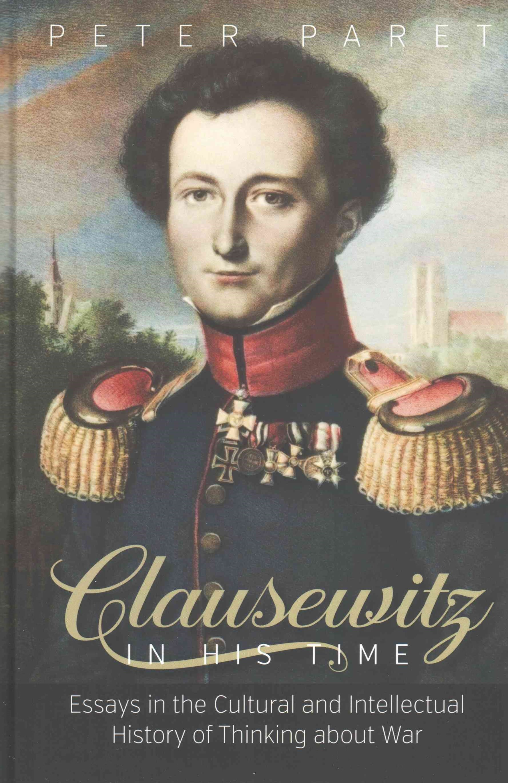 Clausewitz in His Time