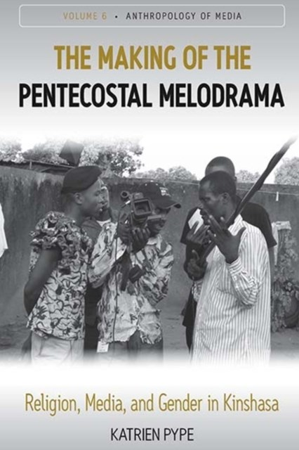 Making of the Pentecostal Melodrama