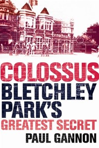 Colossus: Bletchley Park