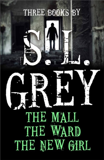 Three Books by S. L. Grey