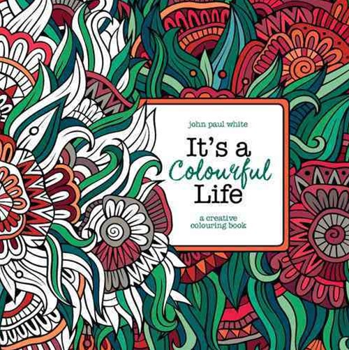 It's A Colourful Life
