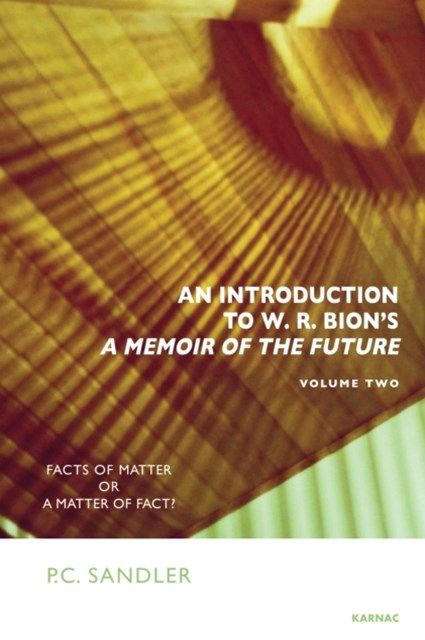 Introduction to W.R. Bion's A Memoir of the Future