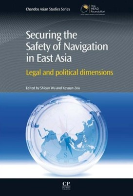 Securing the Safety of Navigation in East Asia
