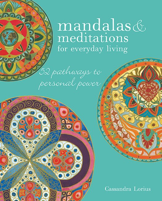 Mandalas and Meditations for Everyday Li