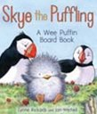 Skye the Puffling: A Wee Puffin Board Book