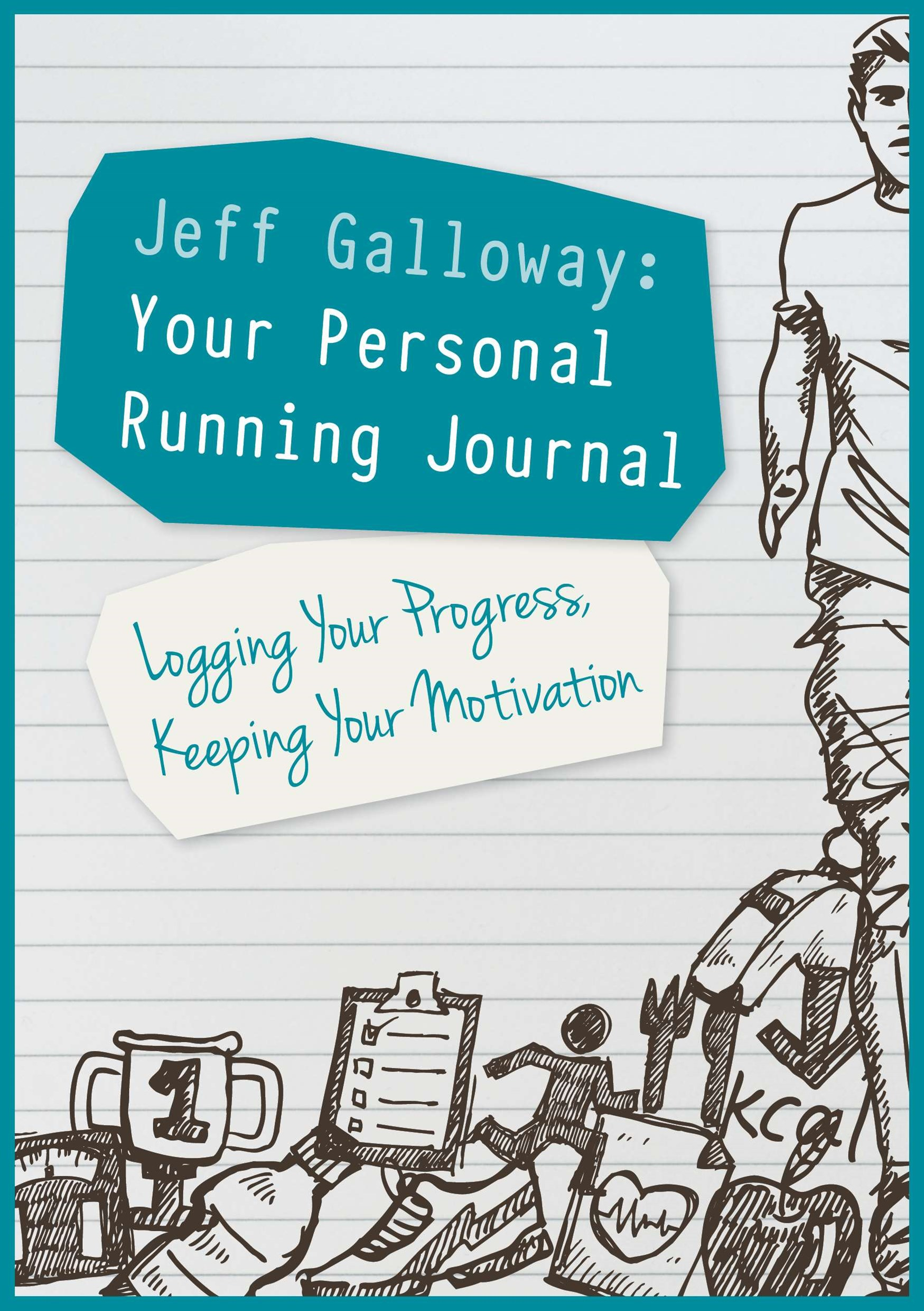 Jeff Galloway: Your Personal Running Journal