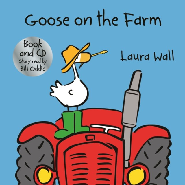 Goose Goes on the Farm (w/ CD)