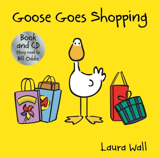 Goose Goes Goes Shopping (w/ CD)