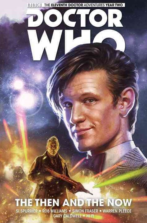 Doctor Who: The Eleventh Doctor: Then and the Now