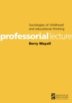 Sociologies of childhood and educational thinking