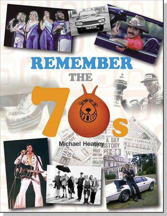 Seventies Remembered