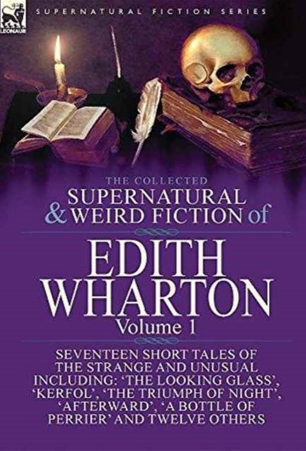 Collected Supernatural and Weird Fiction of Edith Wharton