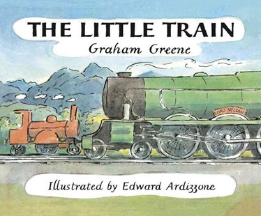The Little Train by Graham Greene, Edward Ardizzone (9781782952817) - PaperBack - Picture Books