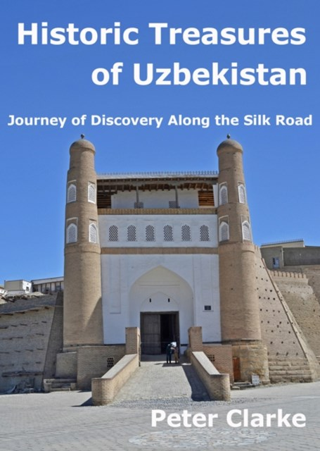 Historic Treasures of Uzbekistan