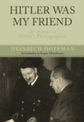 (ebook) Hitler Was My Friend