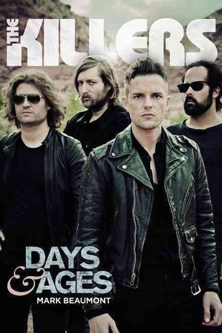 Killers, The: Days & Ages