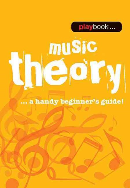 Playbook: Music Theory - a Handy Beginner's Guide