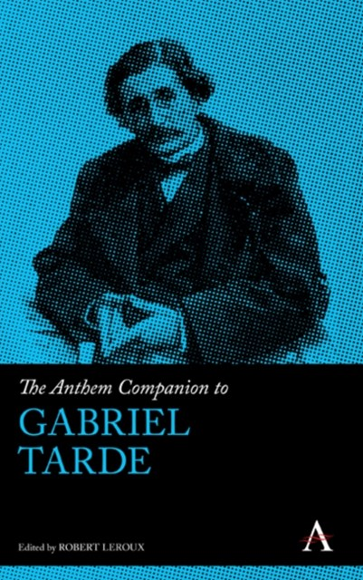 (ebook) Anthem Companion to Gabriel Tarde