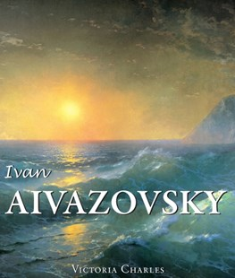(ebook) Ivan Aivazovsky and the Russian Painters of Water - Art & Architecture General Art