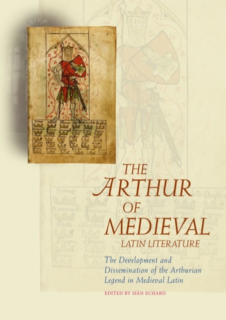 Arthur of Medieval Latin Literature