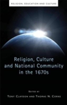 Religion, Culture and National Community in the 1670s